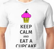 Keep calm and eat a cupcake Unisex T-Shirt