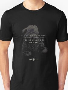 the 5th wave movie quotes T-Shirt
