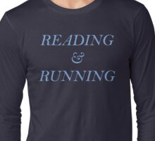 Reading and Running - Blue Long Sleeve T-Shirt