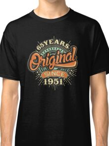 65 Years Original since 1951- Birthday gift 65th for shirt cups and many more. Choose from more designs made by rahmenlos - from munich germany.  Classic T-Shirt