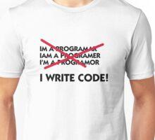 I write code! Unisex T-Shirt