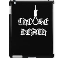 Choose Death iPad Case/Skin