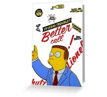 better call leonel hutz Greeting Card