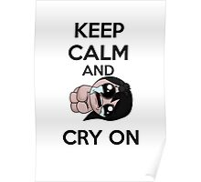 keep calm and cry on (eve) Poster