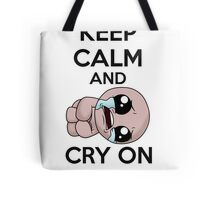 keep calm and cry on (isaac) Tote Bag