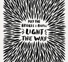 Bridges I Burn – Black Burst by Cat Coquillette
