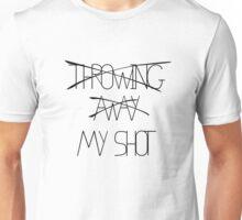 My Shot Unisex T-Shirt
