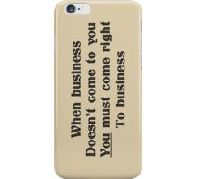 Sound business advice iPhone Case/Skin