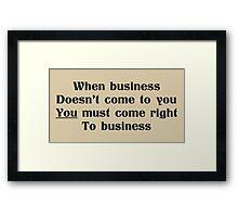 Sound business advice Framed Print