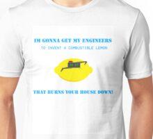 When Life Gives You Lemons... Unisex T-Shirt