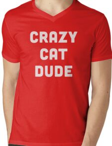 Crazy Cat Dude Mens V-Neck T-Shirt