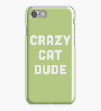 Crazy Cat Dude iPhone Case/Skin