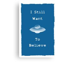 I want to believe xfiles inspired spaceship Canvas Print