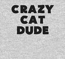 Crazy Cat Dude Unisex T-Shirt