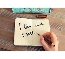 Motivational concept with handwritten text I CAN AND I WILL Photographic Print