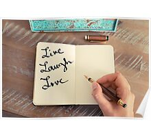 Motivational concept with handwritten text LIVE LAUGH LOVE Poster