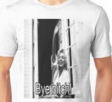 Marilyn Monroe- Bye Bitch Unisex T-Shirt