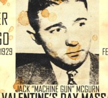 Machine Gun McGurn Sticker