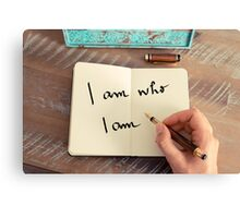 Motivational concept with handwritten text I AM WHO I AM Canvas Print