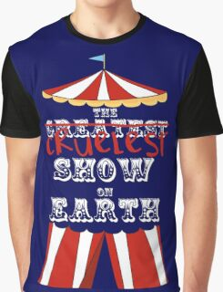 Cruelest Show on Earth Graphic T-Shirt