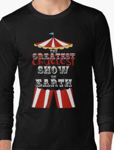 Cruelest Show on Earth Long Sleeve T-Shirt
