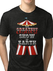 Cruelest Show on Earth Tri-blend T-Shirt