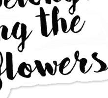 She Belongs Among The Wildflowers Sticker