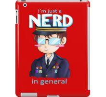 Just a Nerd in General  iPad Case/Skin