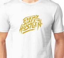 Everyday I'm Hustlin' - Gold Dust Unisex T-Shirt