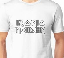 Metal Hard Rock Music Irion Maiden Woman Unisex T-Shirt