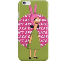 "Louise - ""I Don't Appreciate Your Lack of Sarcasm"" iPhone Case/Skin"