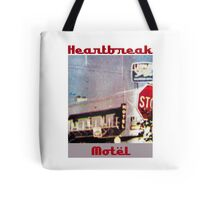 Heartbreak Motel Tote Bag