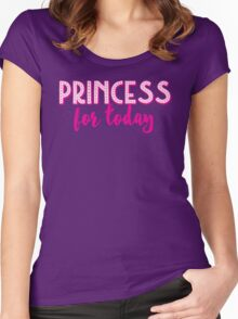 Princess for a DAY Women's Fitted Scoop T-Shirt
