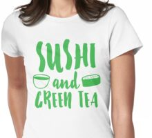 SUSHI and GREEN TEA Womens Fitted T-Shirt