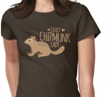 Crazy Chipmunk lady Womens Fitted T-Shirt