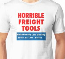 Horrible Freight Tools Unisex T-Shirt
