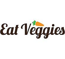 Eat Veggies Photographic Print