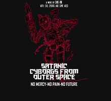 Satanic Cyborgs From Outer Space Unisex T-Shirt