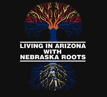 LIVING IN ARIZONA WITH NEBRASKA ROOTS Unisex T-Shirt