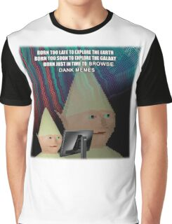 DANK MEME Graphic T-Shirt