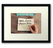 Motivational concept with handwritten text WORK HARD DREAM BIG Framed Print
