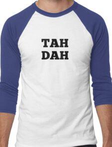 TAH DAH Men's Baseball ¾ T-Shirt