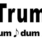 Trump Dragnet Tune by EyeMagined