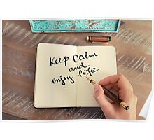 Motivational concept with handwritten text KEEP CALM AND ENJOY LIFE Poster