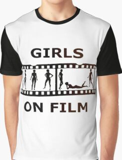Girls On Film Graphic T-Shirt
