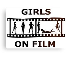 Girls On Film Canvas Print