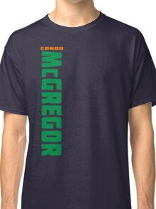 Conor McGregor Green (check artist notes for limited edition link)  Classic T-Shirt
