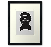 Sherlock Holmes Too busy in my mind palace Framed Print