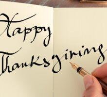 Motivational concept with handwritten text HAPPY THANKSGIVING Sticker