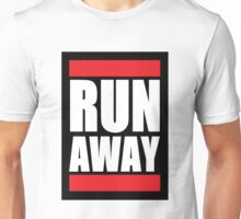 RUN AWAY Unisex T-Shirt